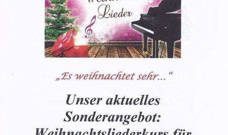 Sonderangebot: Weihnachtsliederkurs 6 Termine 64,- €